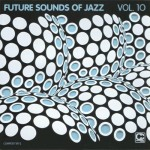 Future Sounds of Jazz Vol. 10
