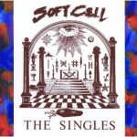 Get More Soft Cell!!