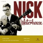 Get More Nick Waterhouse!!